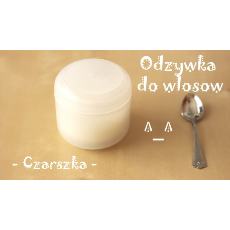 DIY Domowa odżywka do włosów - Stwórz Własny Kosmetyk