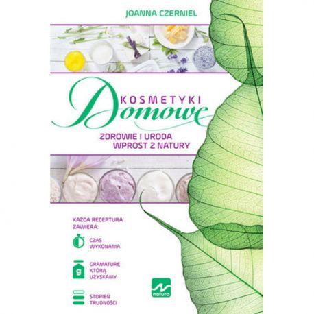 Kosmetyki Domowe Zdrowie i uroda wprost z natury